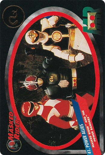 #41 MASKED RIDER™ AND THE POWER RANGERS™ - Card Front.