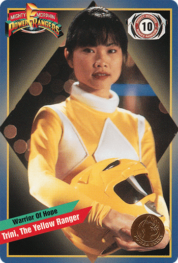 #10 Trini, The Yellow Ranger - Card Front.