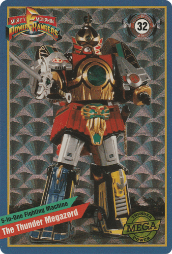 #32 The Thunder Megazord - Card Front.