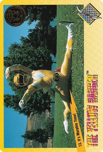 #13 It's Morphin Time! - Card Front.