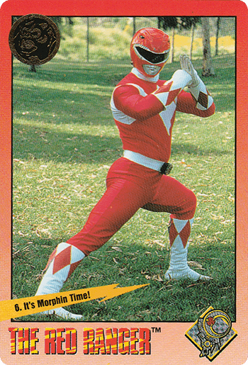 #6 It's Morphin Time! - Card Front.