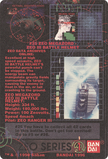 #25 ZEO MEGAZORD - ZEO III BATTLE HELMET - Card Back.