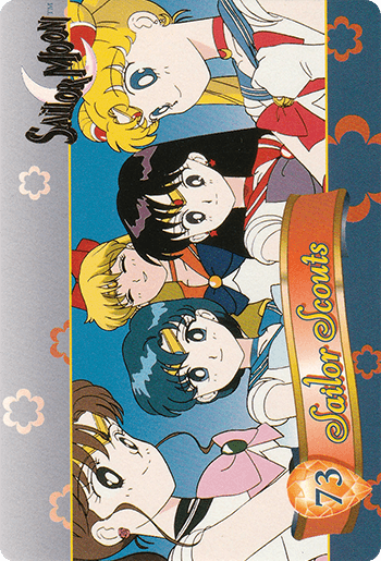 #73 Sailor Scouts - Card Front.