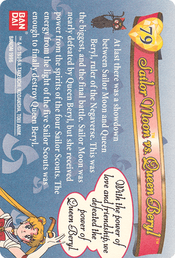 #79 Sailor Moon vs. Queen Beryl™ - Card Back.