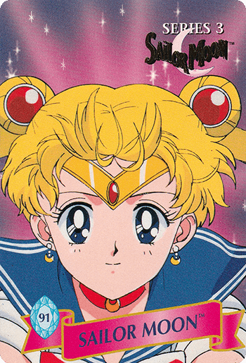 #91 SAILOR MOON™ - Card Front.