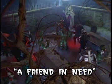 "Title Card for ""A Friend In Need""."