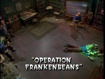 "Title Card for ""Operation Frankenbeans""."