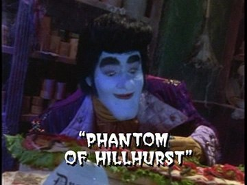 "Title Card for ""Phantom of Hillhurst""."