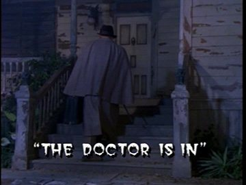 "Title Card for ""The Doctor Is In""."