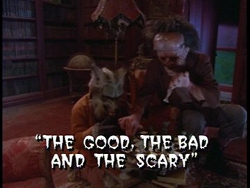 "Title Card for ""The Good, the Bad and the Scary""."