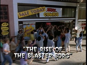 "Title Card for ""The Rise of the Blaster Borg""."