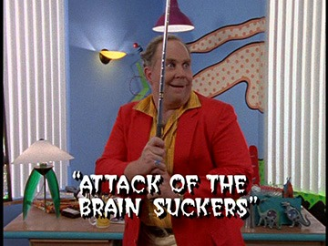 "Title Card for ""Attack of the Brain Suckers""."