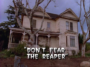 "Title Card for ""Don't Fear the Reaper""."