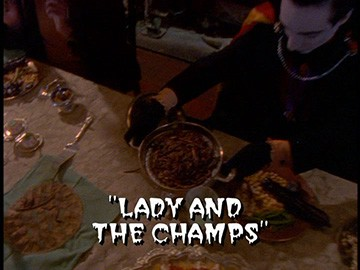 "Title Card for ""Lady and the Champs""."