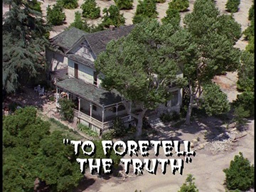 "Title Card for ""To Foretell the Truth""."