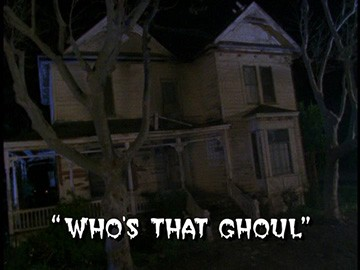 "Title Card for ""Who's That Ghoul""."