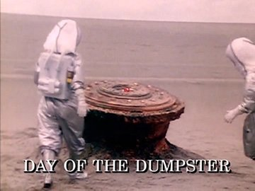 "Episode Title Card for ""Day of the Dumpster"""