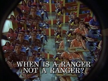 "Episode Title Card for ""When is a Ranger not a Ranger?"""
