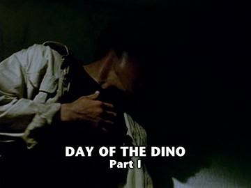 "Episode Title Card for ""Day of the Dino Part I"""