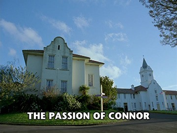 "Title Card for ""The Passion of Connor""."