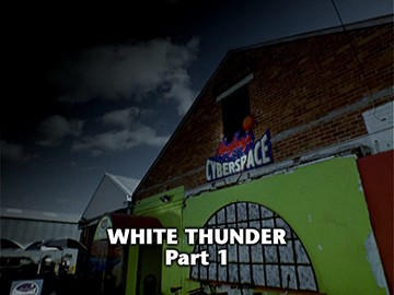 "Episode Title Card for ""White Thunder Part 1""."
