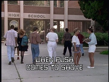 "Episode Title Card for ""When Push Comes to Shove""."