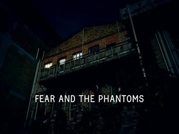 "Title Card for ""Fear and the Phantoms""."
