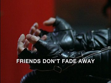 "Episode Title Card for ""Friends Don't Fade Away"""