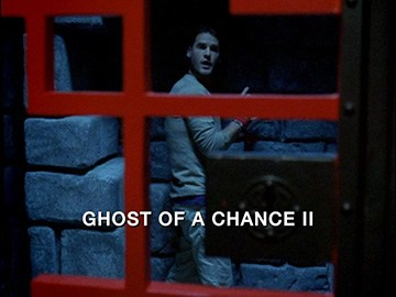 "Title Card for ""Ghost of a Chance II""."