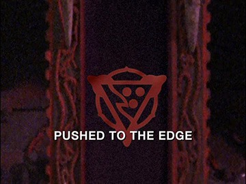 "Episode Title Card for ""Pushed to the Edge""."