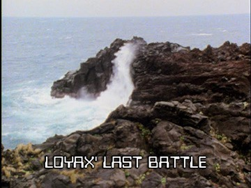 "Episode Title Card for ""Loyax' Last Battle"""