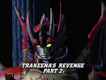 "Title Card for ""Trakeena's Revenge Part 2""."