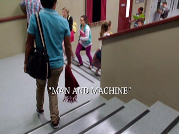 "Episode Title Card for ""Man and Machine""."