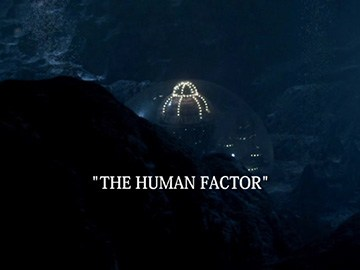 "Title Card for ""The Human Factor""."