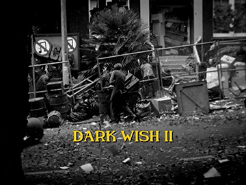"Title Card for ""Dark Wish II""."
