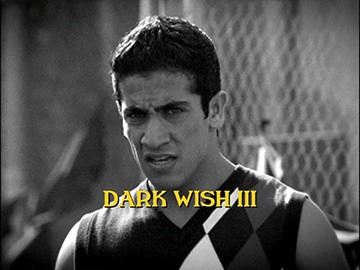 "Episode Title Card for ""Dark Wish III"""