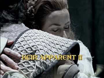 "Title Card for ""Heir Apparent II""."