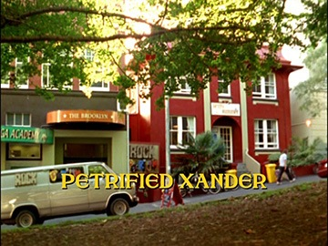 "Episode Title Card for ""Petrified Xander"""