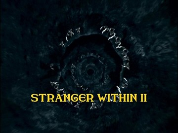 "Episode Title Card for ""Stranger Within II"""