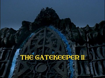 "Title Card for ""The Gatekeeper II""."