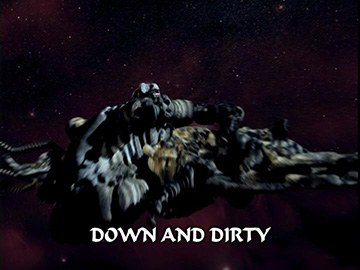 "Title Card for ""Down and Dirty""."