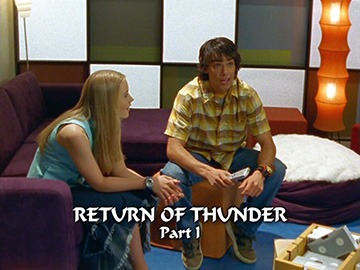"Episode Title Card for ""Return of Thunder Part I"""