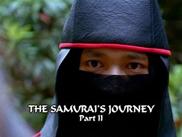 "Title Card for ""The Samurai's Journey Part II""."