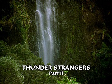 "Episode Title Card for ""Thunder Strangers Part II"""