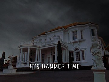 "Title Card for ""It's Hammer Time""."
