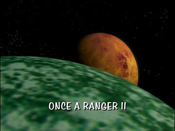 "Title Card for ""Once a Ranger II""."
