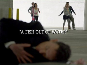 "Episode Title Card for ""A Fish Out of Water"""