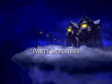 "Title Card for ""Party Monsters""."