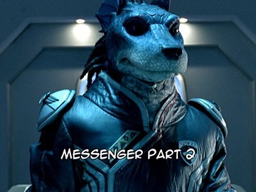 "Episode Title Card for ""Messenger Part 2""."
