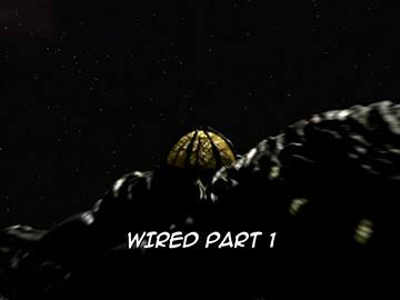 "Title Card for ""Wired Part 1""."